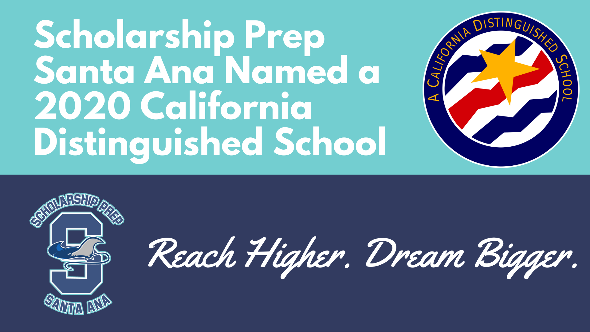 Scholarship Prep Santa Ana Named a  2020 California Distinguished School